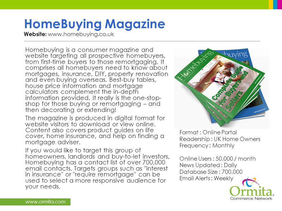 HomeBuying Magazine Website: www.homebuying.co.uk