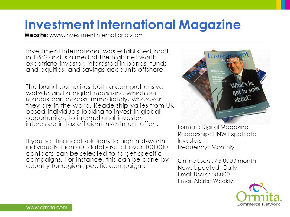 Investment International Magazine Website: www.investmentinternational.com