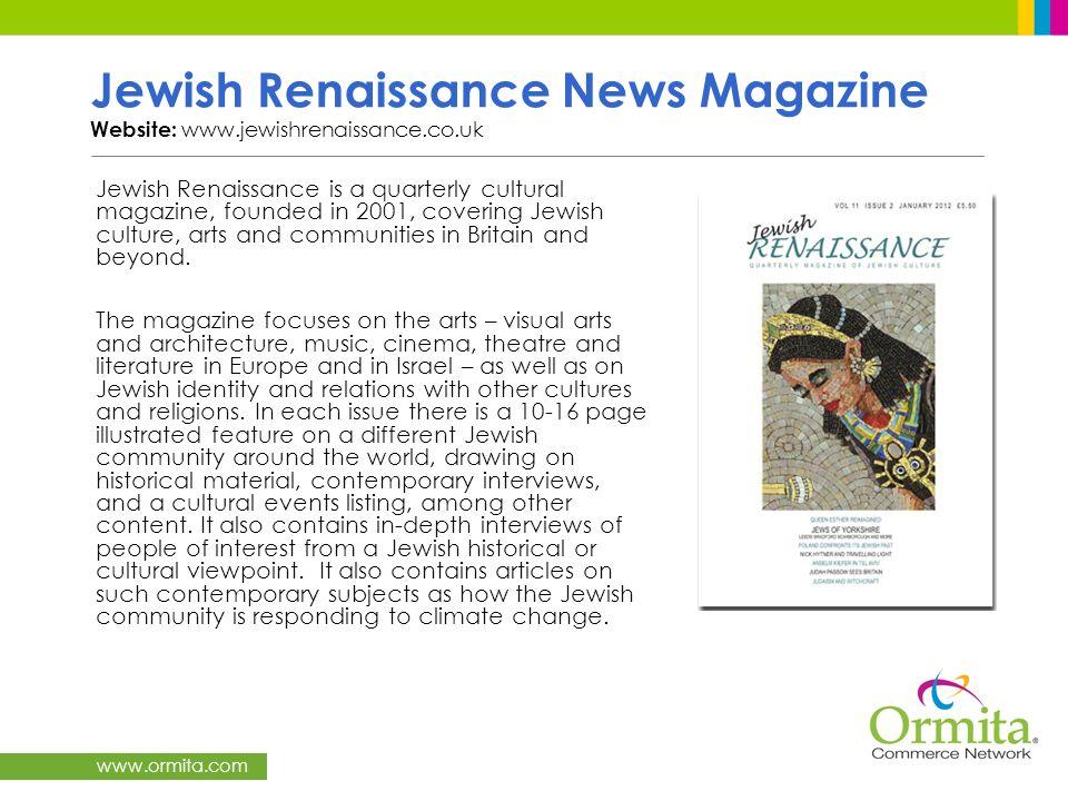 Jewish Renaissance News Magazine Website: www.jewishrenaissance.co.uk