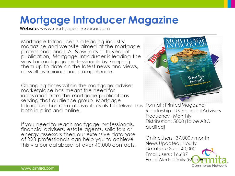 Mortgage Introducer Magazine Website: www.mortgageintroducer.com