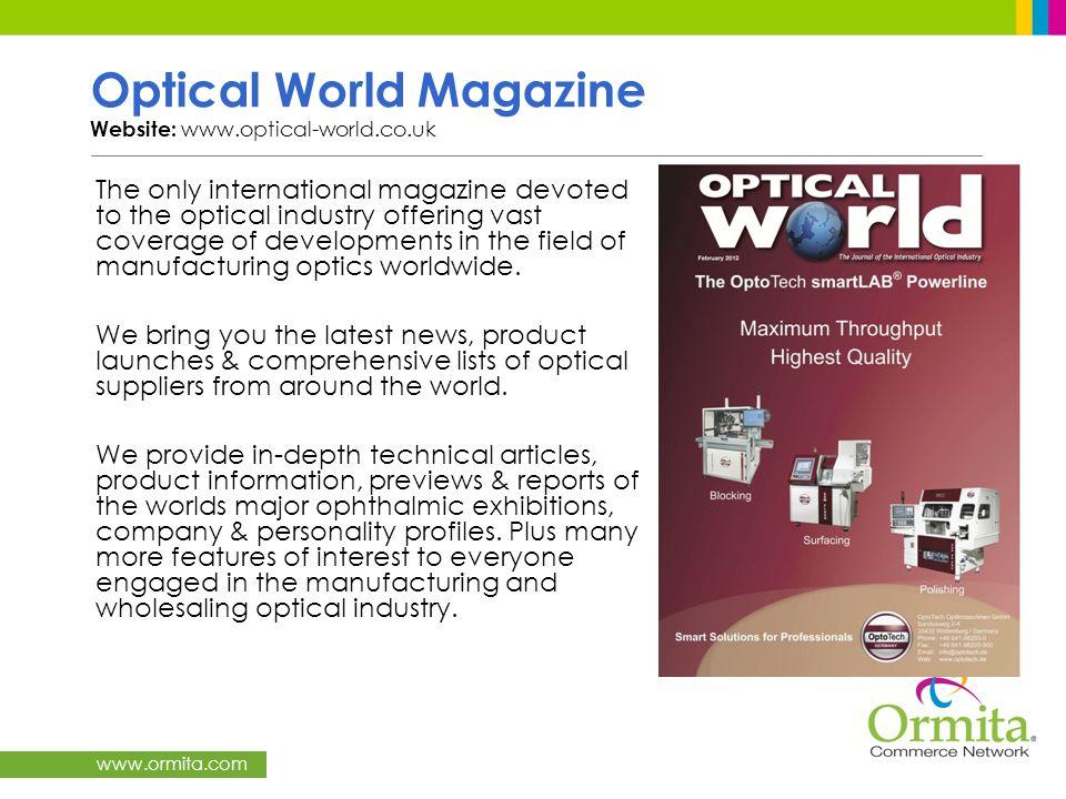 Optical World Magazine Website: www.optical-world.co.uk