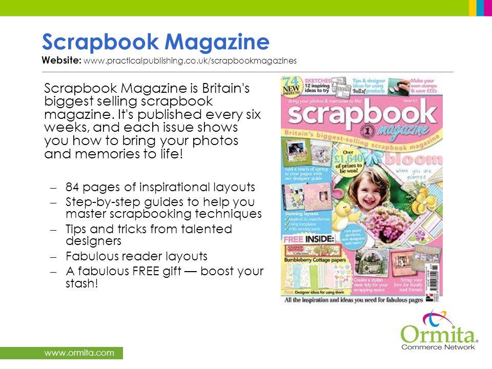 Scrapbook Magazine Website: www. practicalpublishing. co
