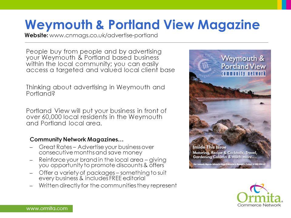 Weymouth & Portland View Magazine Website: www. cnmags. co