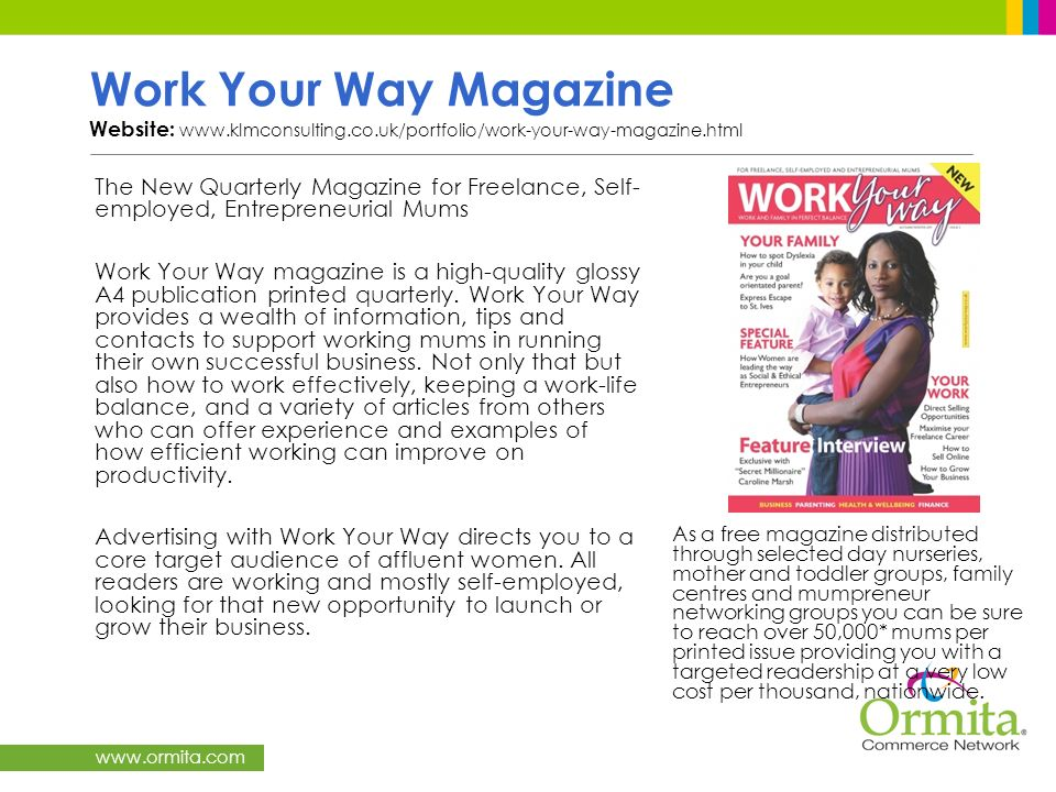 Work Your Way Magazine Website: www. klmconsulting. co