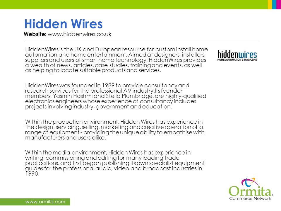 Hidden Wires Website: www.hiddenwires.co.uk