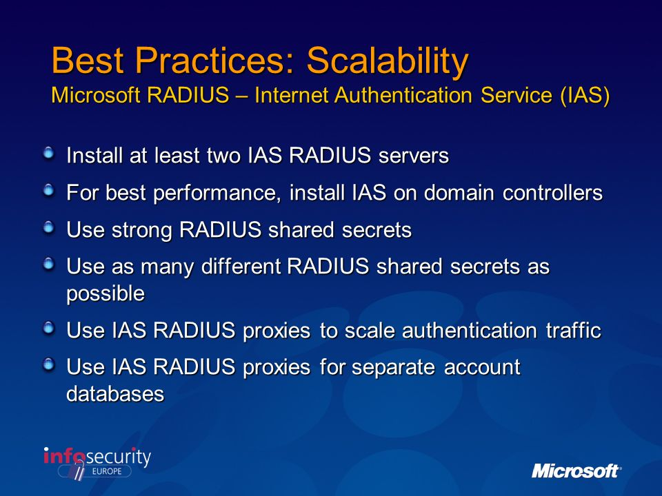 Best Practices: Scalability Microsoft RADIUS – Internet Authentication Service (IAS)