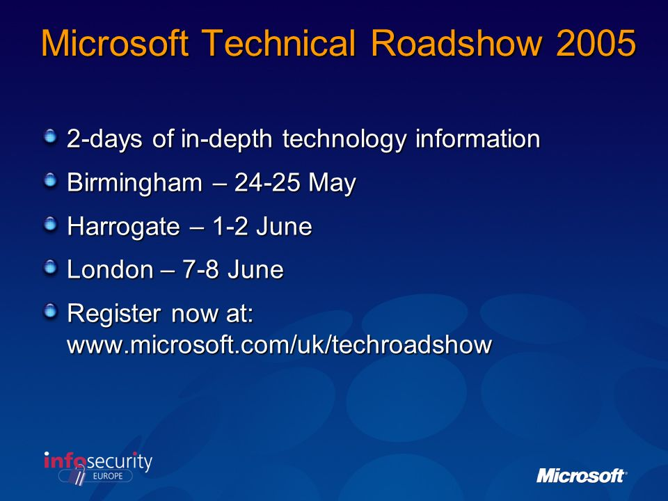 Microsoft Technical Roadshow 2005