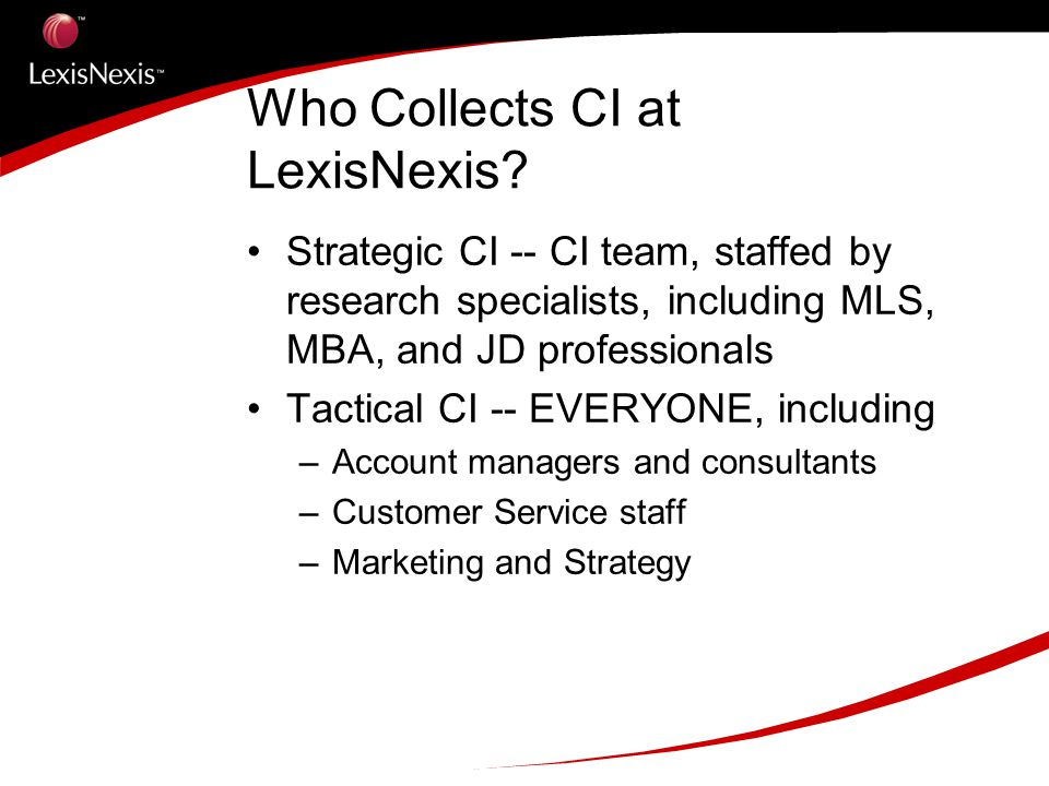 Who Collects CI at LexisNexis