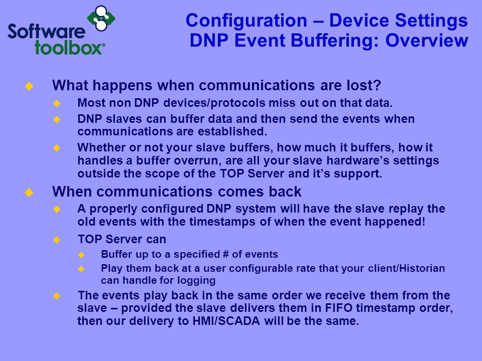 Configuration – Device Settings DNP Event Buffering: Supported Objects