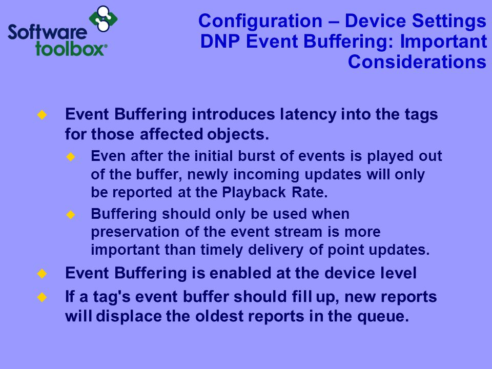 Configuration – Device Settings DNP Event Buffering: Configuration