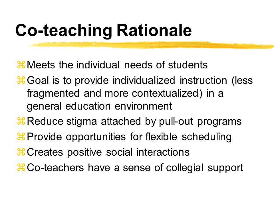 Co-teaching Rationale