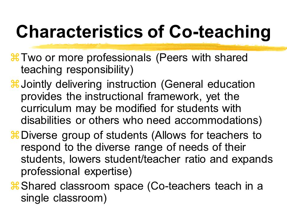 Characteristics of Co-teaching