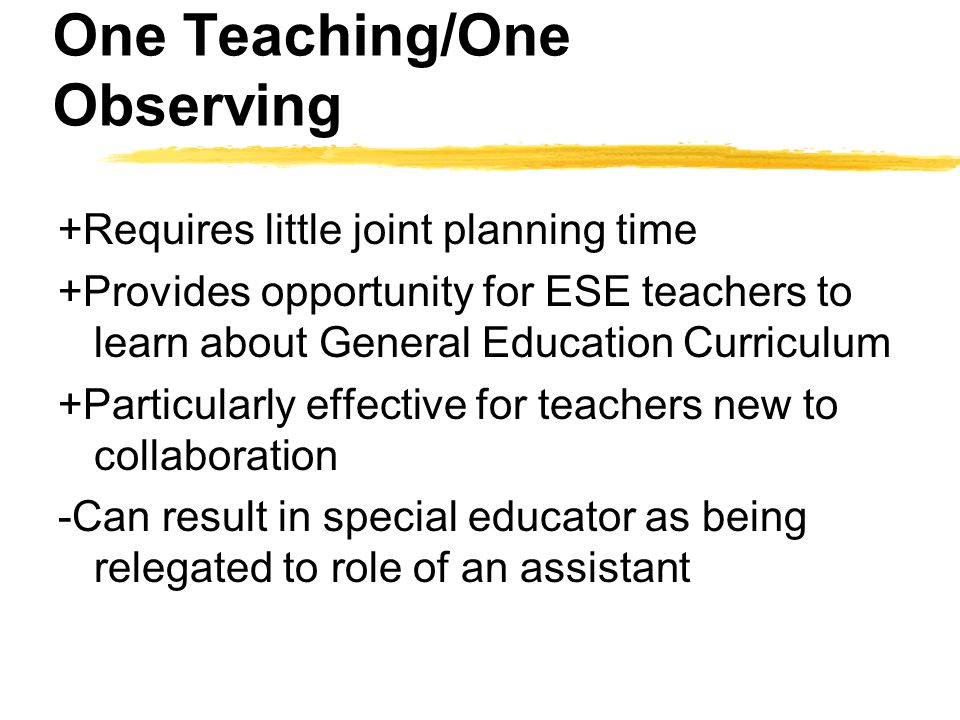 One Teaching/One Observing