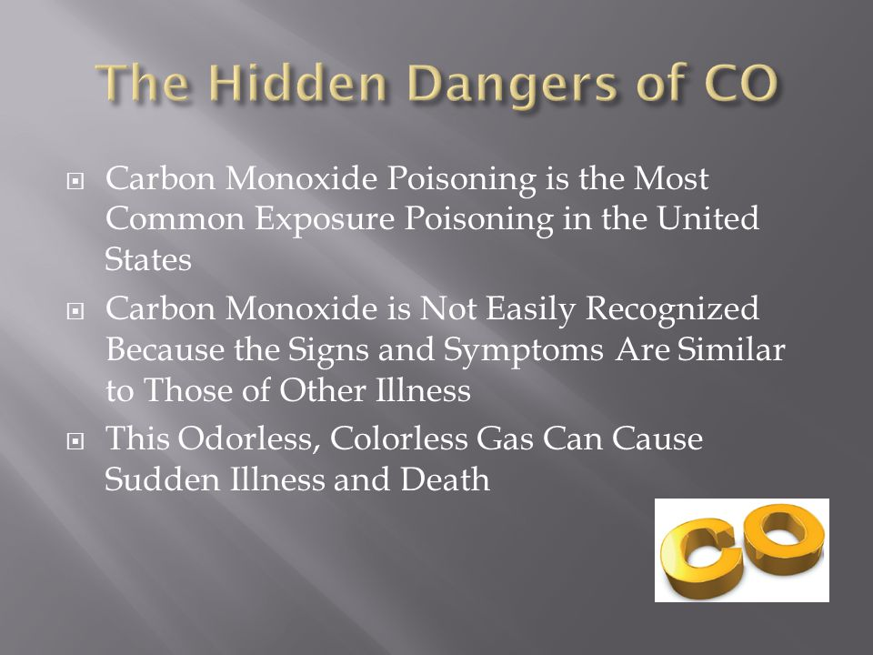 The Hidden Dangers of CO