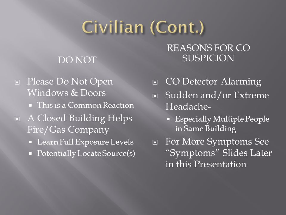 REASONS FOR CO SUSPICION