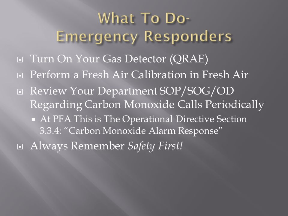 What To Do- Emergency Responders