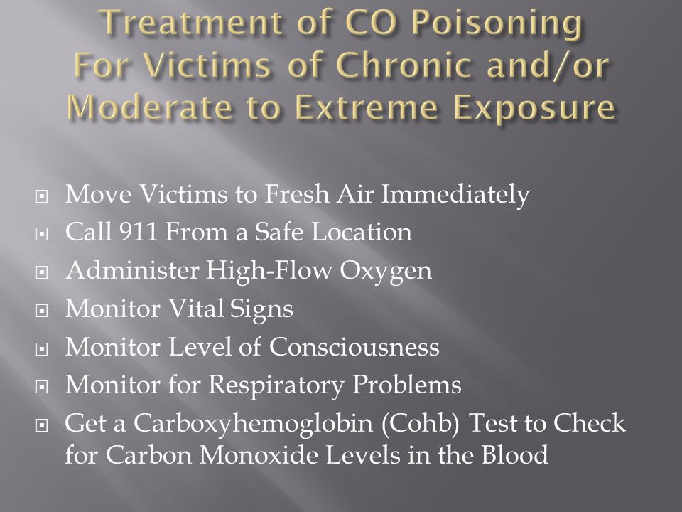 Treatment of CO Poisoning For Victims of Chronic and/or Moderate to Extreme Exposure