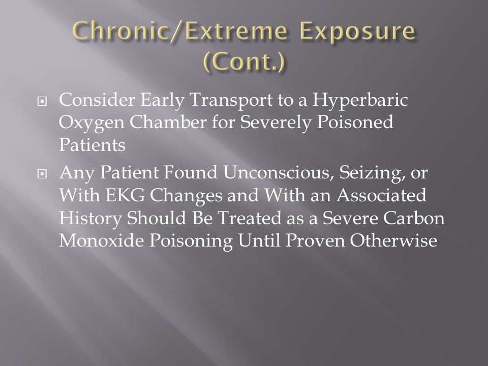 Chronic/Extreme Exposure (Cont.)