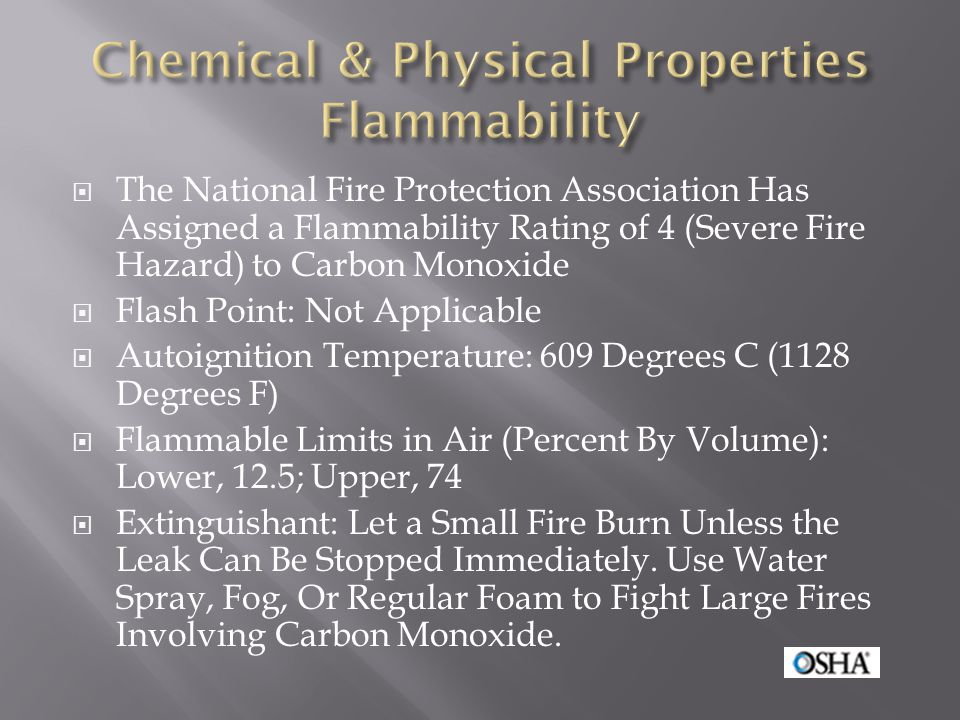 Chemical & Physical Properties Flammability