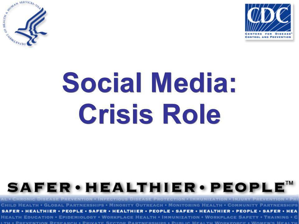 Social Media: Crisis Role