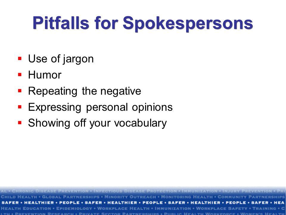 Pitfalls for Spokespersons