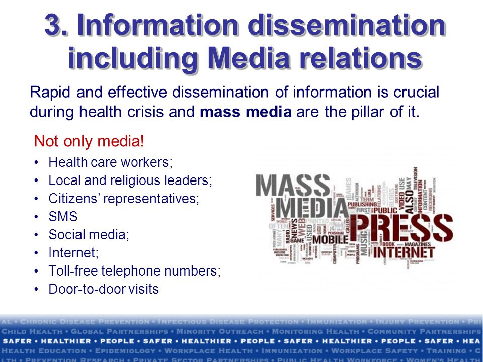 3. Information dissemination including Media relations