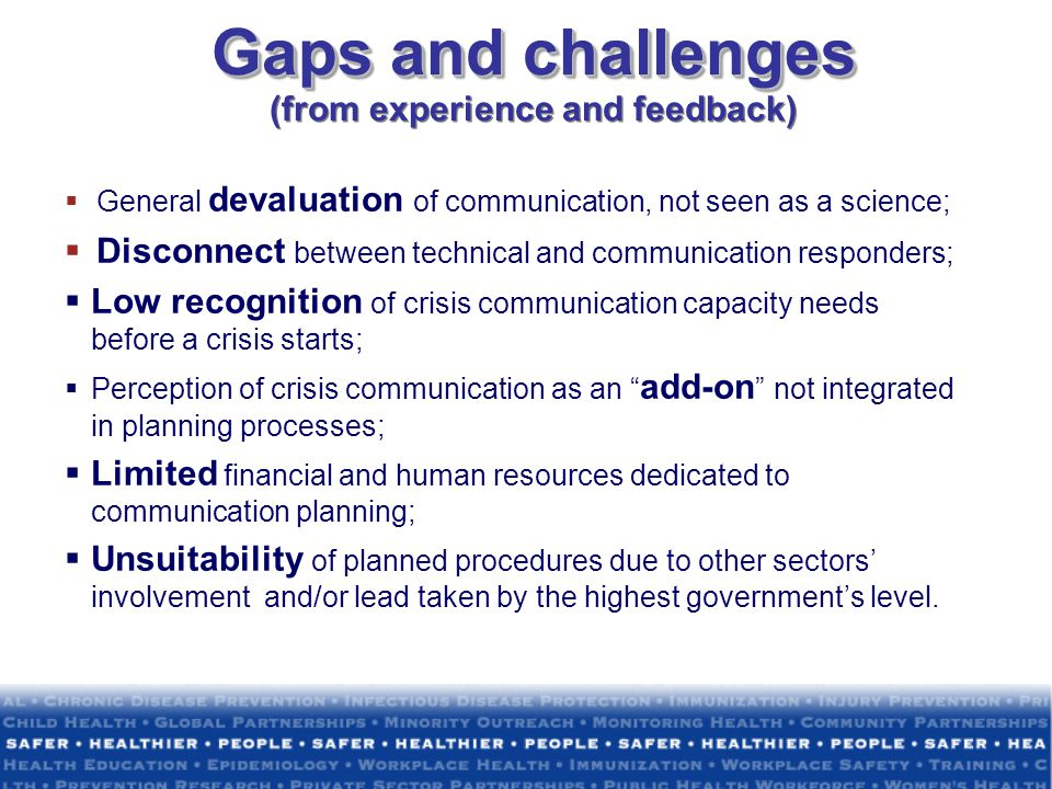 Gaps and challenges (from experience and feedback)