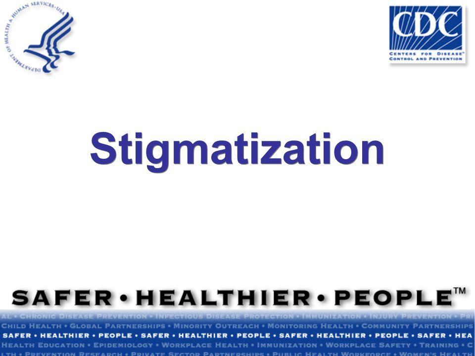 Stigmatization