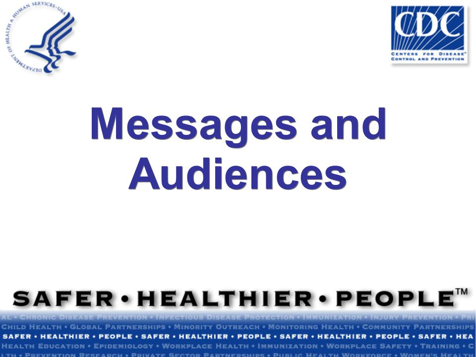 Messages and Audiences