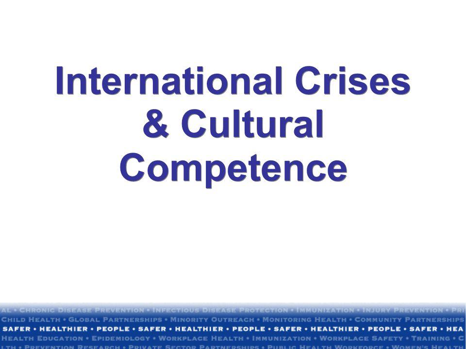 International Crises & Cultural Competence