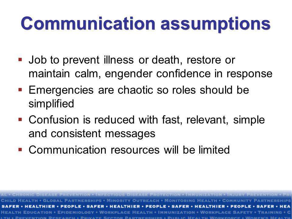 Communication assumptions