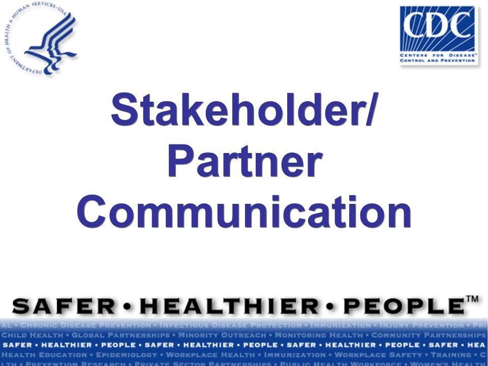 Stakeholder/ Partner Communication