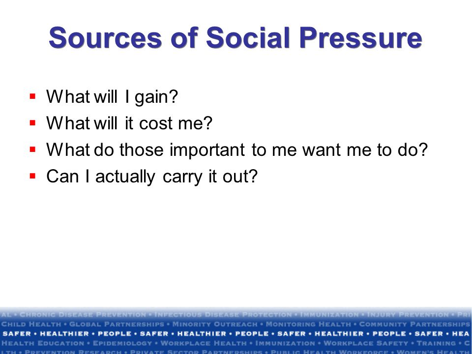 Sources of Social Pressure