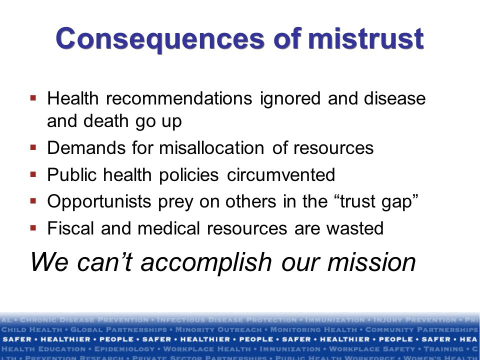 Consequences of mistrust