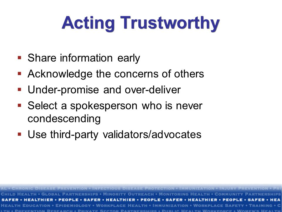 Acting Trustworthy Share information early