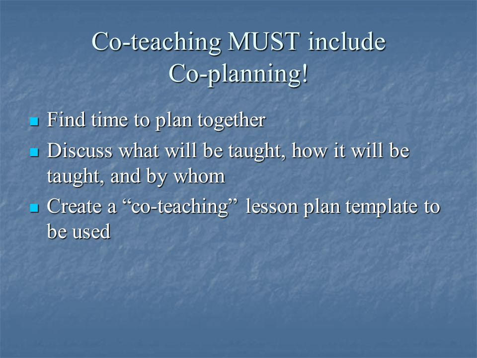 Co-teaching MUST include Co-planning!