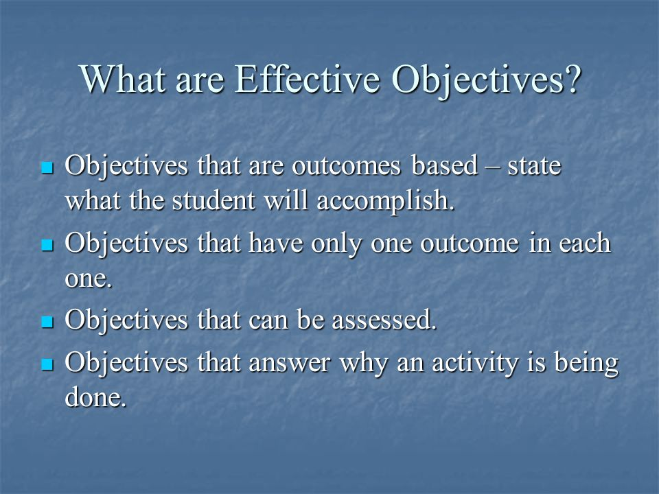 What are Effective Objectives