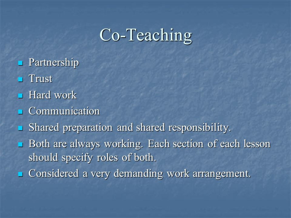 Co-Teaching Partnership Trust Hard work Communication