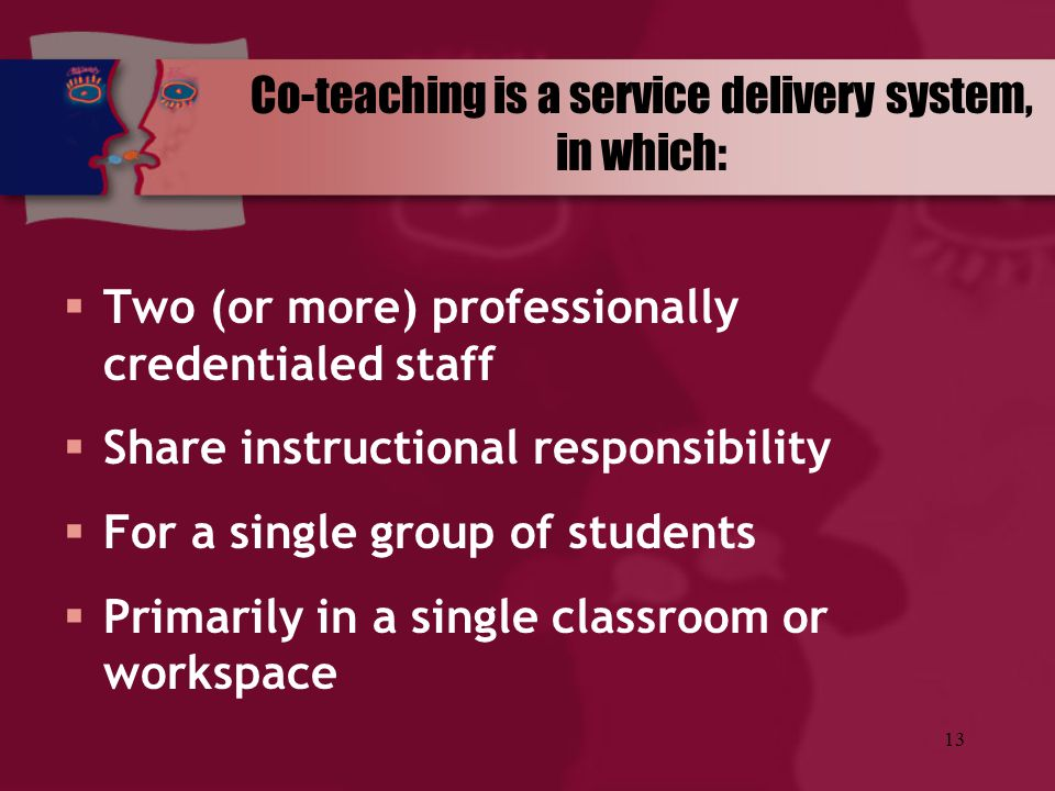 Co-teaching is a service delivery system, in which:
