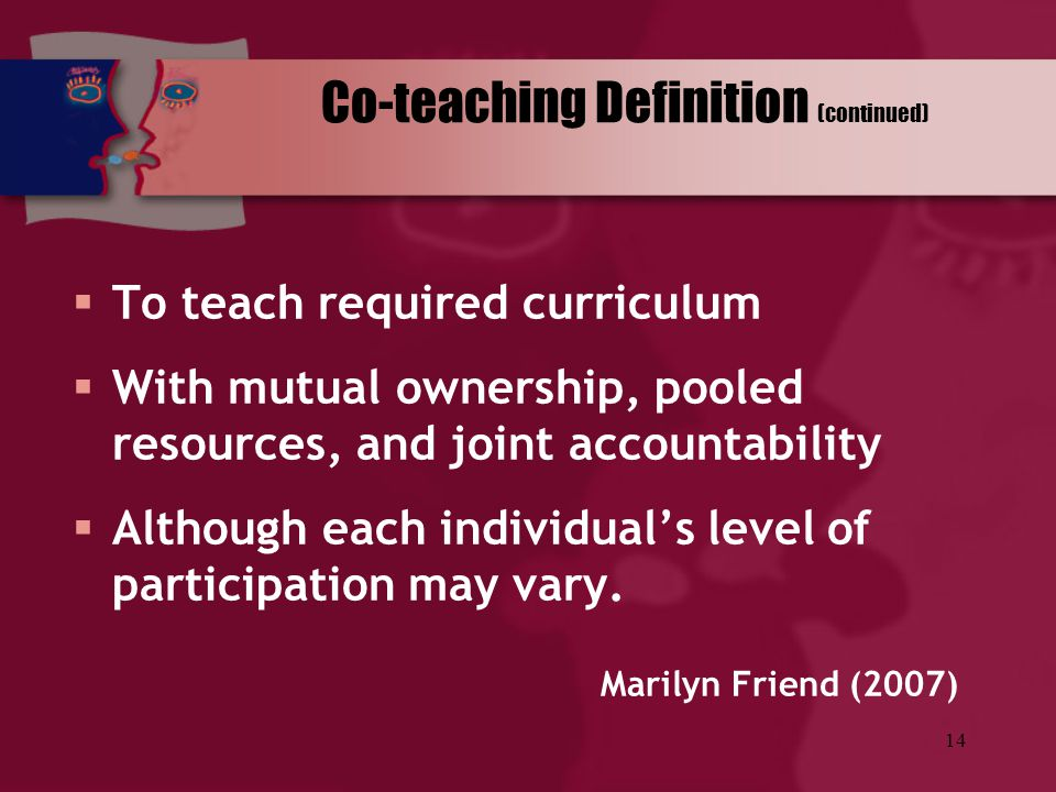 Co-teaching Definition (continued)