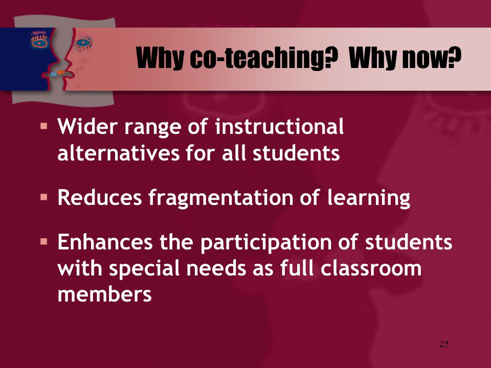 Why co-teaching Why now