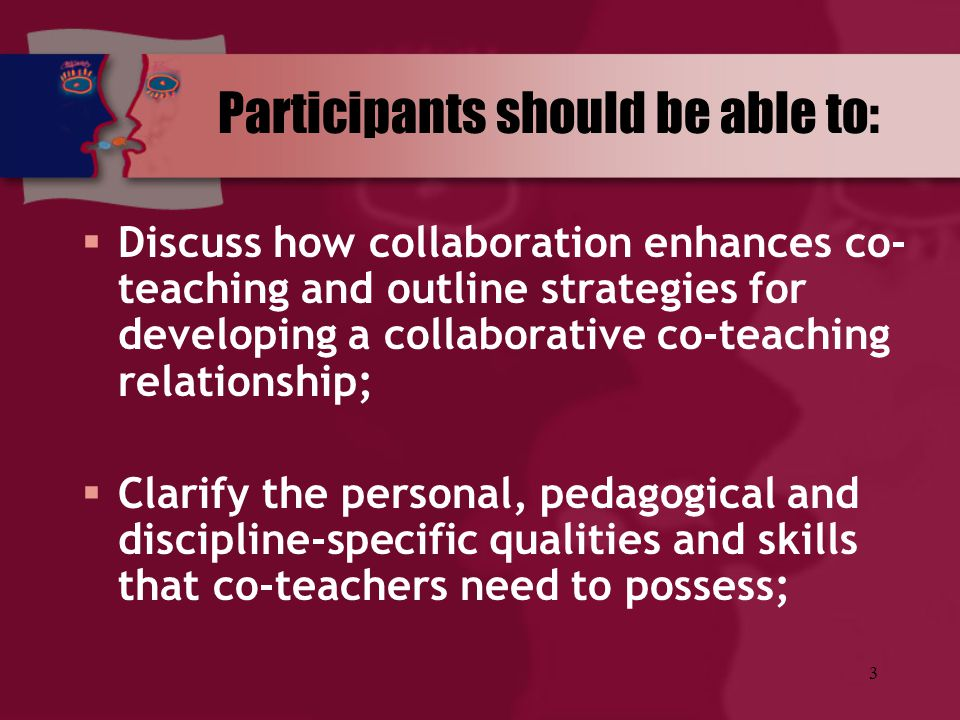 Participants should be able to: