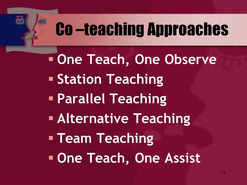 Co –teaching Approaches