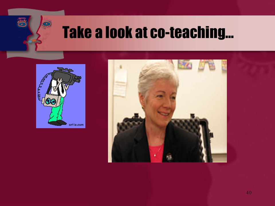 Take a look at co-teaching…