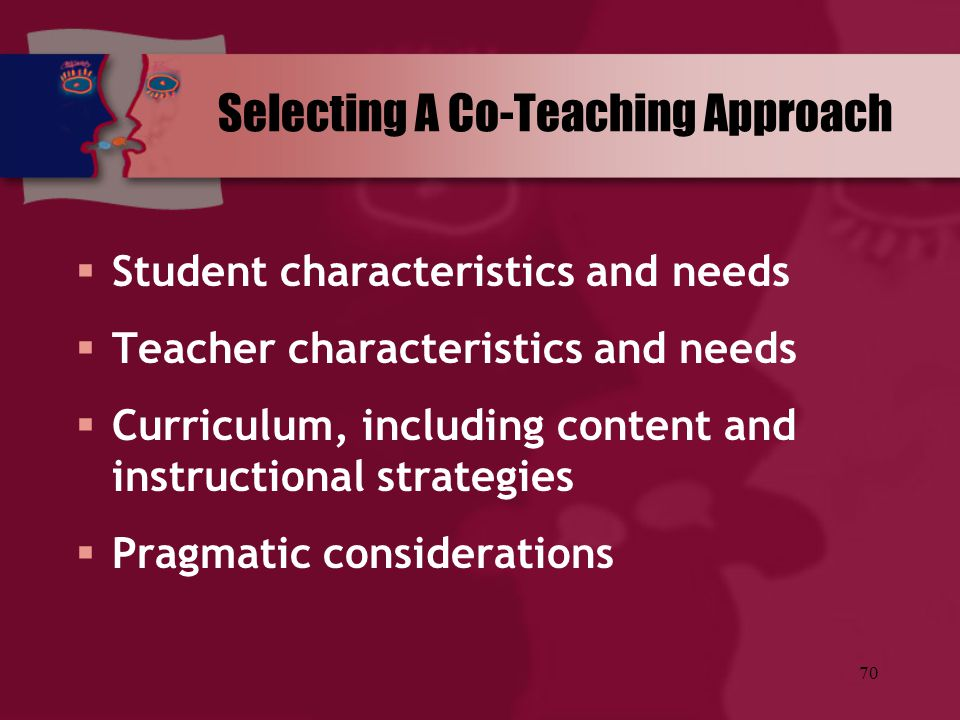 Selecting A Co-Teaching Approach