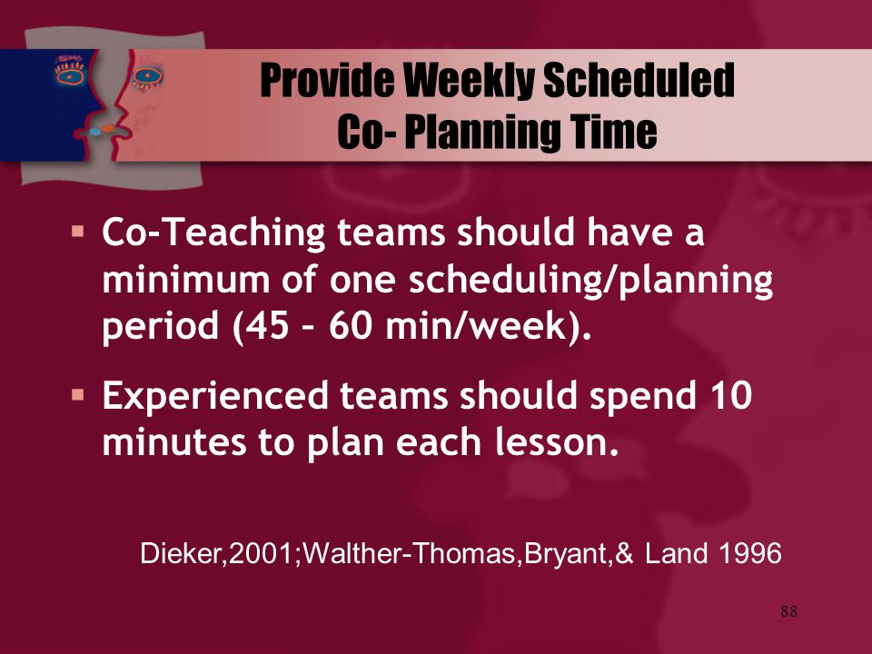 Provide Weekly Scheduled Co- Planning Time