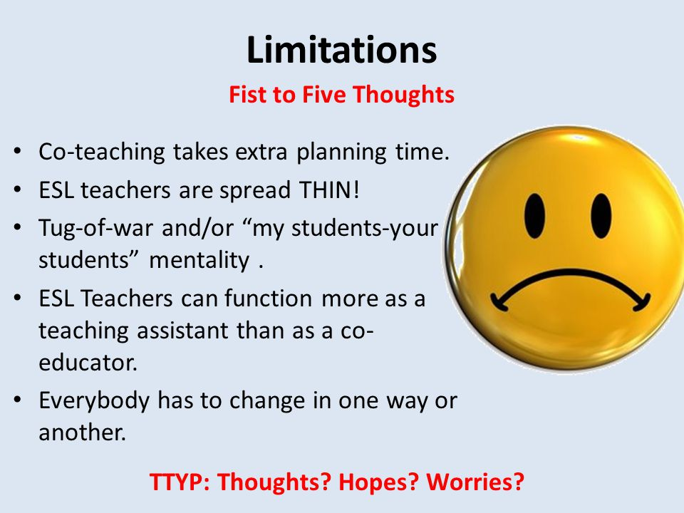 Limitations Fist to Five Thoughts