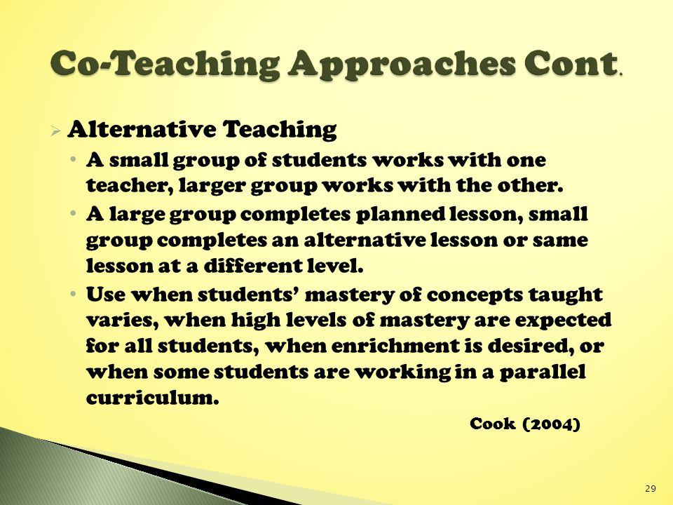 Co-Teaching Approaches Cont.
