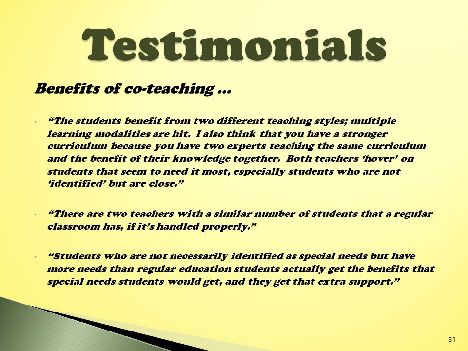 Testimonials Benefits of co-teaching …