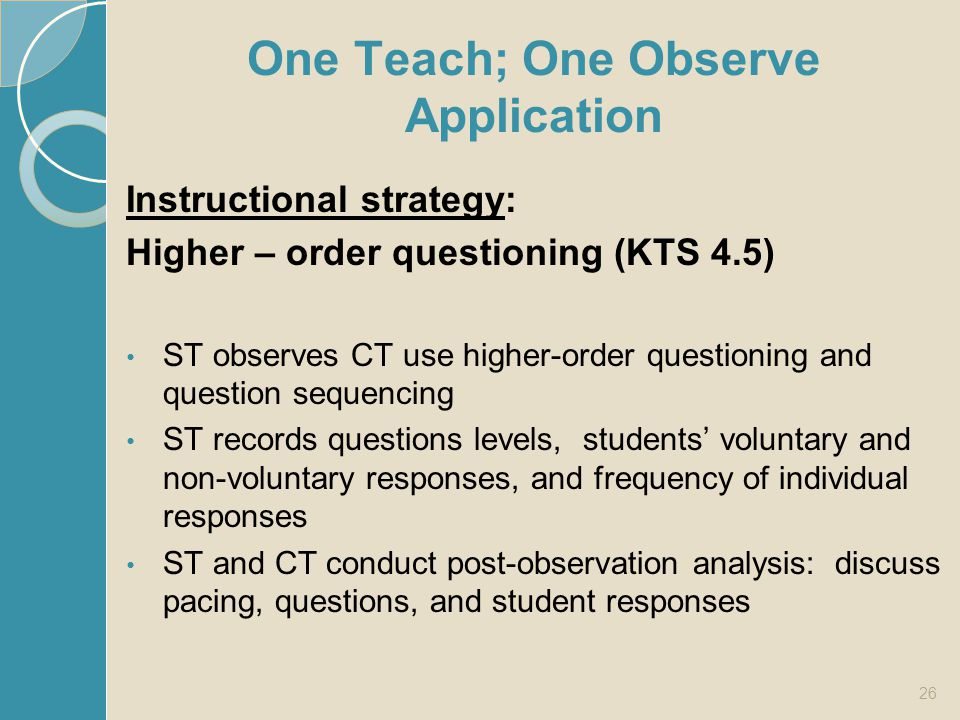 One Teach; One Observe Application
